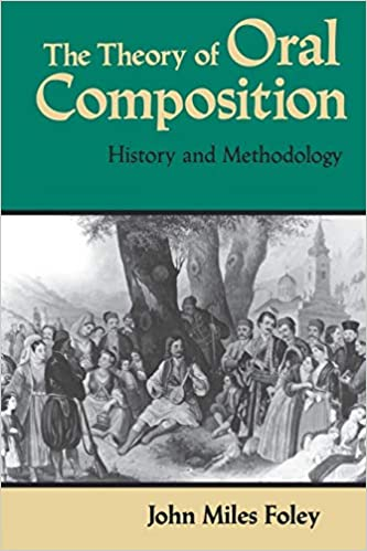 The Theory of Oral Composition