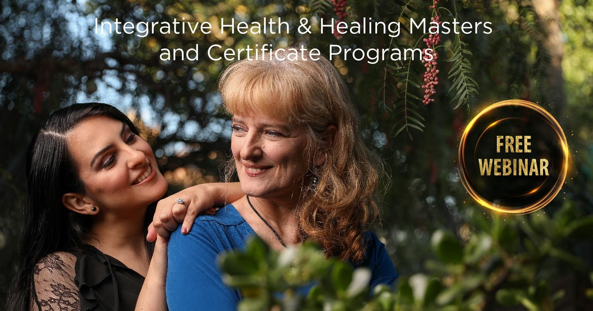 Integrative Health & Healing Masters and Certificate Programs Free Webinar