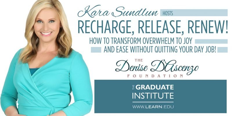Recharge, Release, Renew! How to Transform Overwhelm to Joy and Ease Without Quitting Your Day Job!