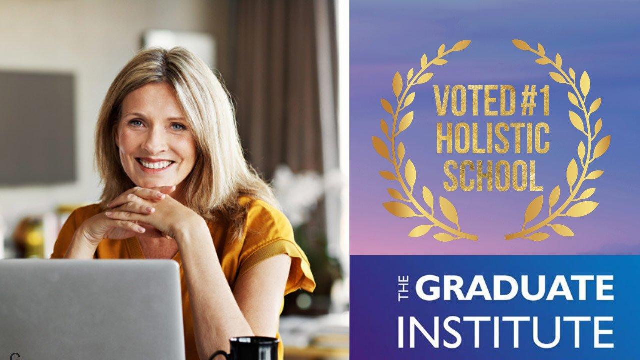 The Graduate Institute - Voted No 1 Holistic School