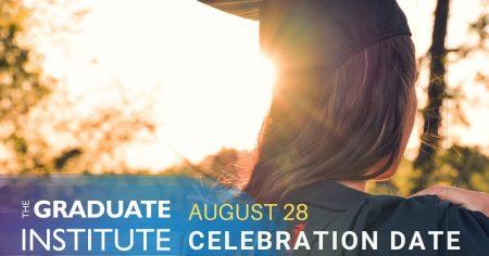 The Graduate Institute Celebration Date